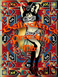 Belly Dance Premium Mix Vol.10