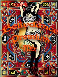 Belly Dance Premium Mix Vol.10