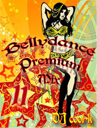 Belly Dance Premium Mix Vol.11