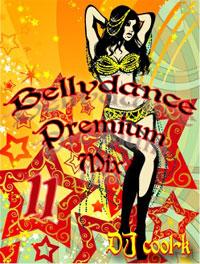 Belly Dance Premium Mix Vol.11
