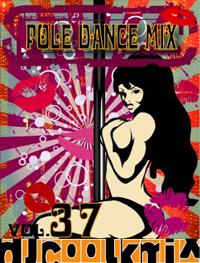 PoleDance Mix Vol.37/2013.4.26 Release